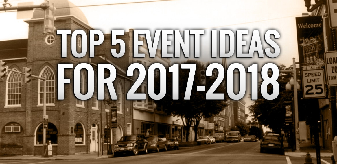 Martinsburg's Top 5 Event Ideas For 2017-2018. Make Your Pick?