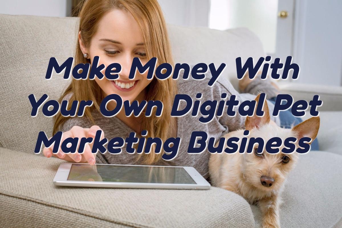 Event Project: The Digital Pet Marketing Business Idea.