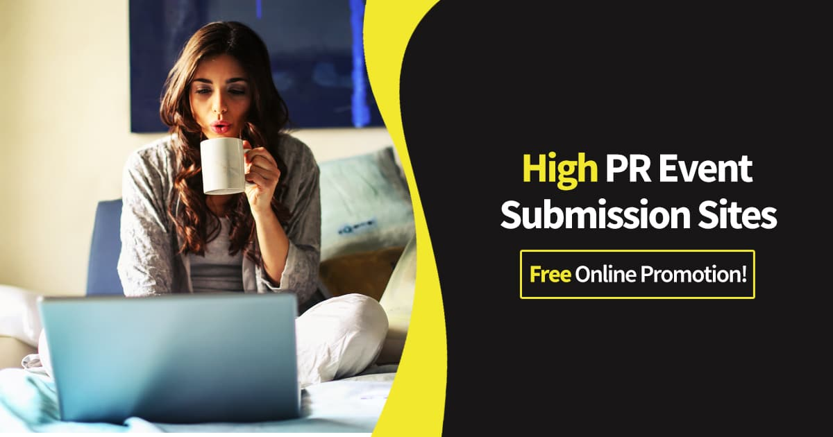 High PR Event Submission Sites – Free Online Promotion!