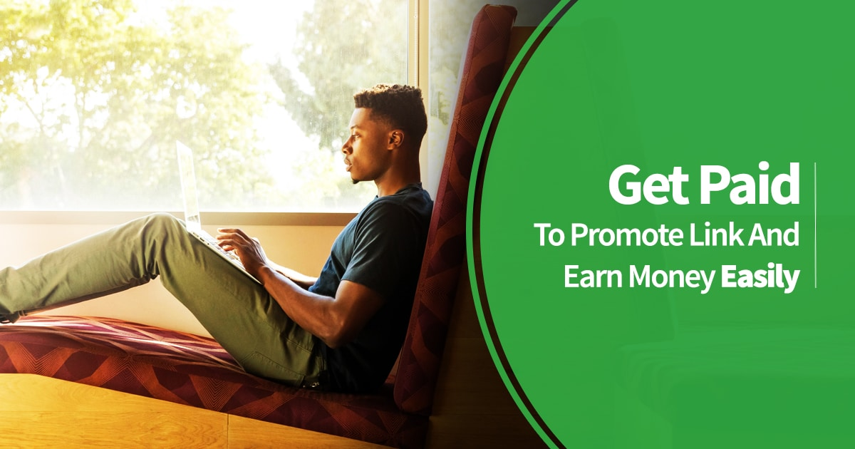 Get Paid To Promote Link