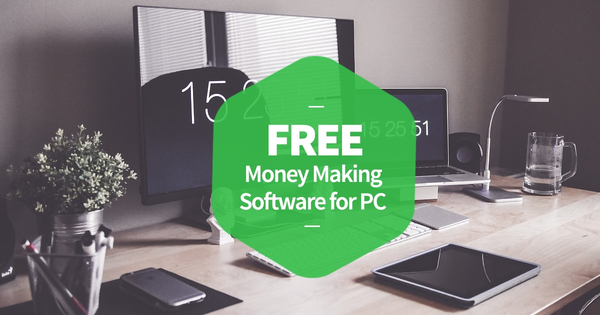Free Money Making Software for PC | ULiveUSA