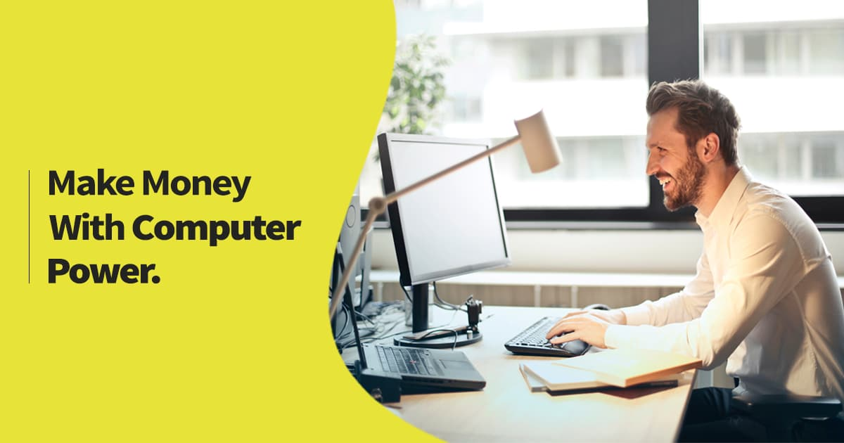 Make Money With Computer Power