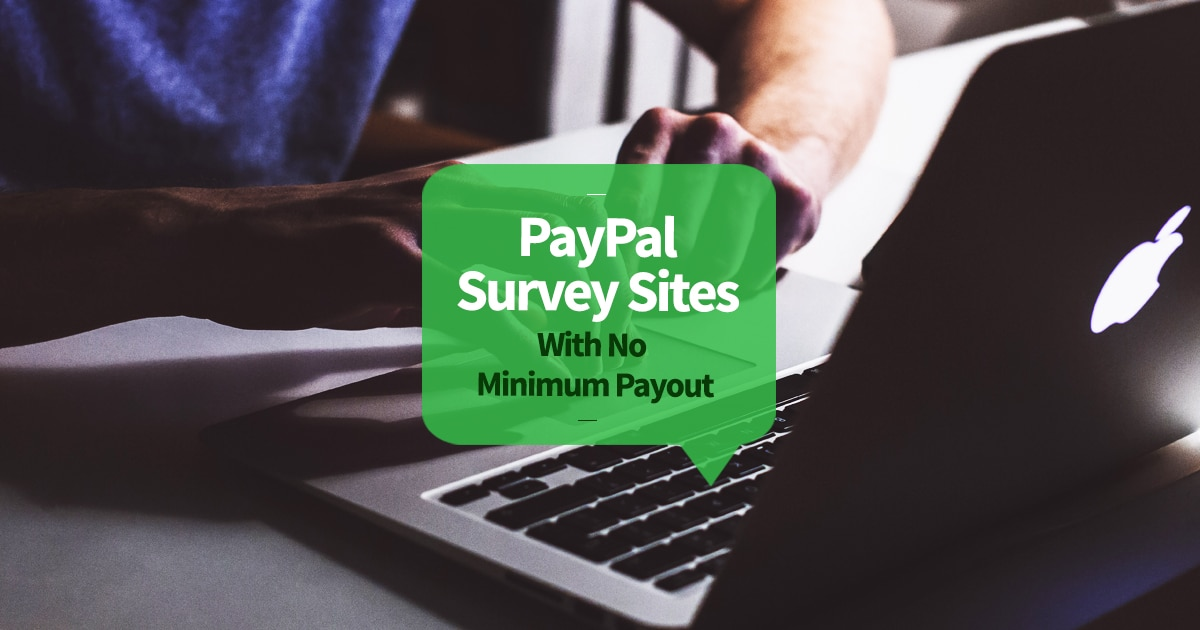 PayPal Survey Site With No Minimum Payout