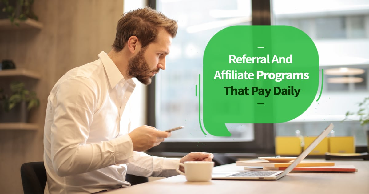 Referral And Affiliate Programs That Pay Daily