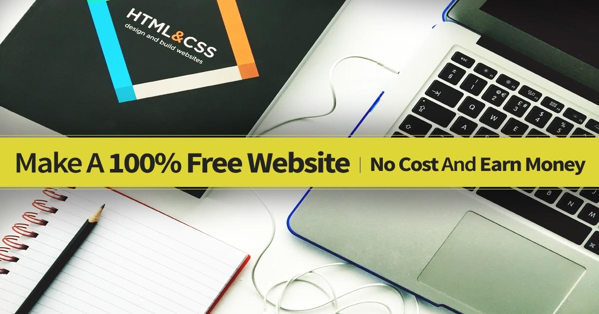 Make A 100% Free Website