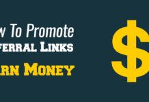 Promote Referral Links Earn Money