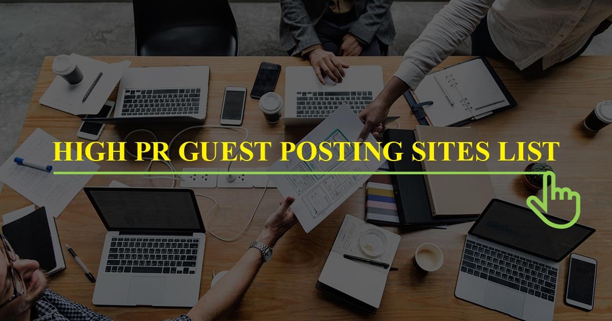 High PR Guest Posting Sites List