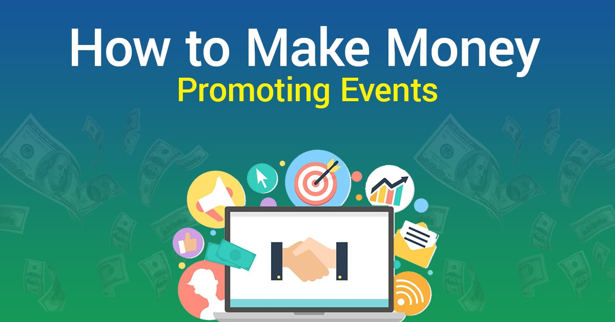 Make Money Promoting Events