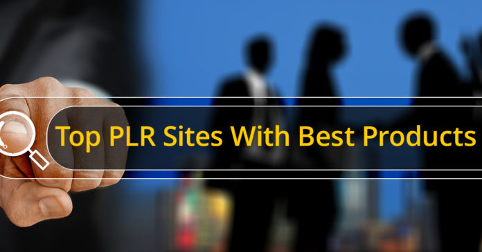 Top PLR Sites With Best Products