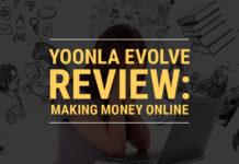 Yoonla Evolve Review Make Money
