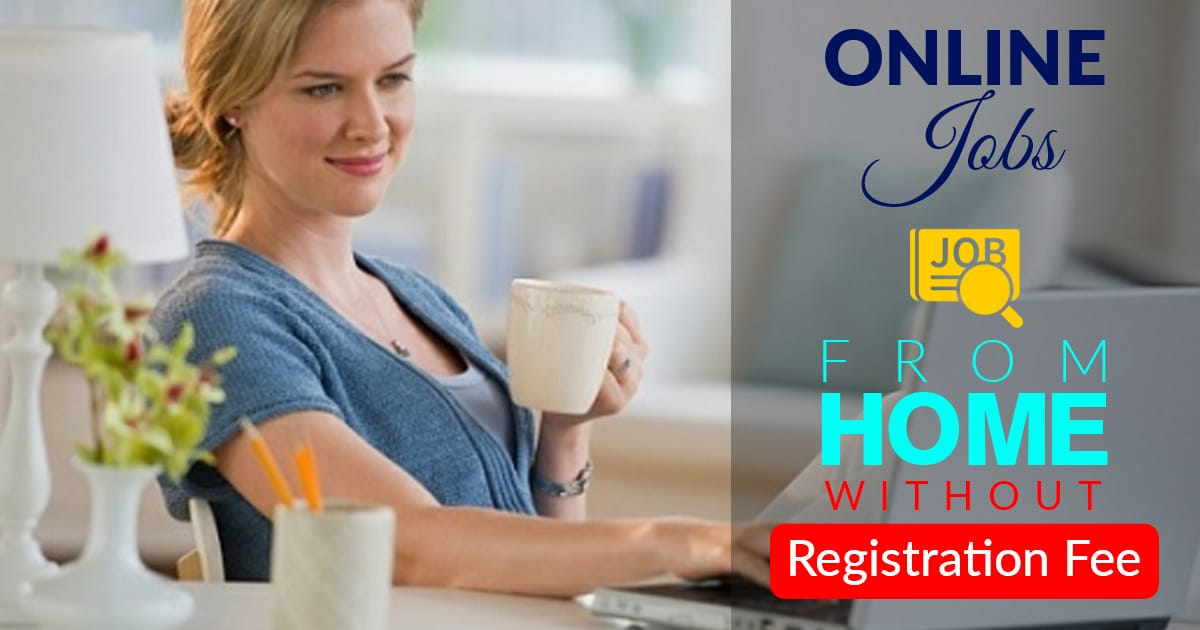 Online Jobs Without Registration Fee