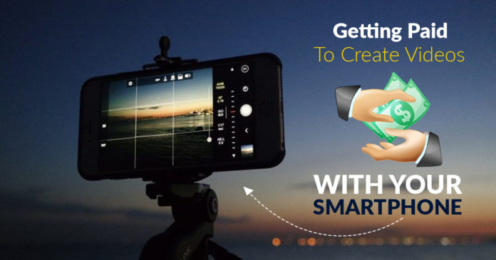 Getting Paid To Create Videos With Smartphone