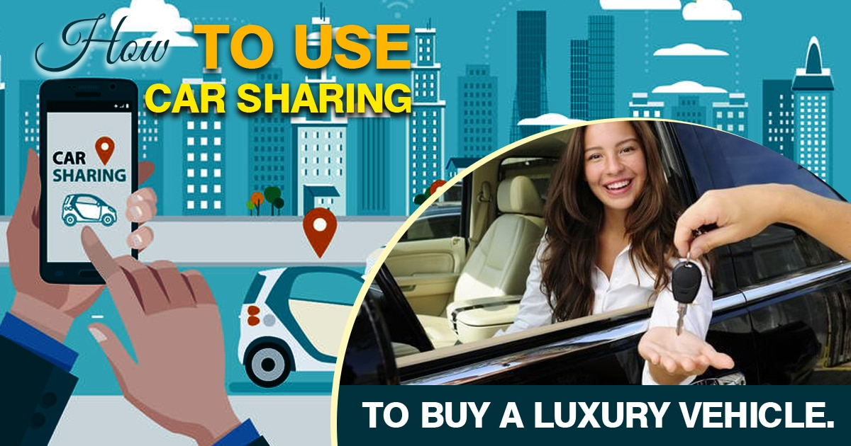 Car Sharing To Buy Luxury Vehicle