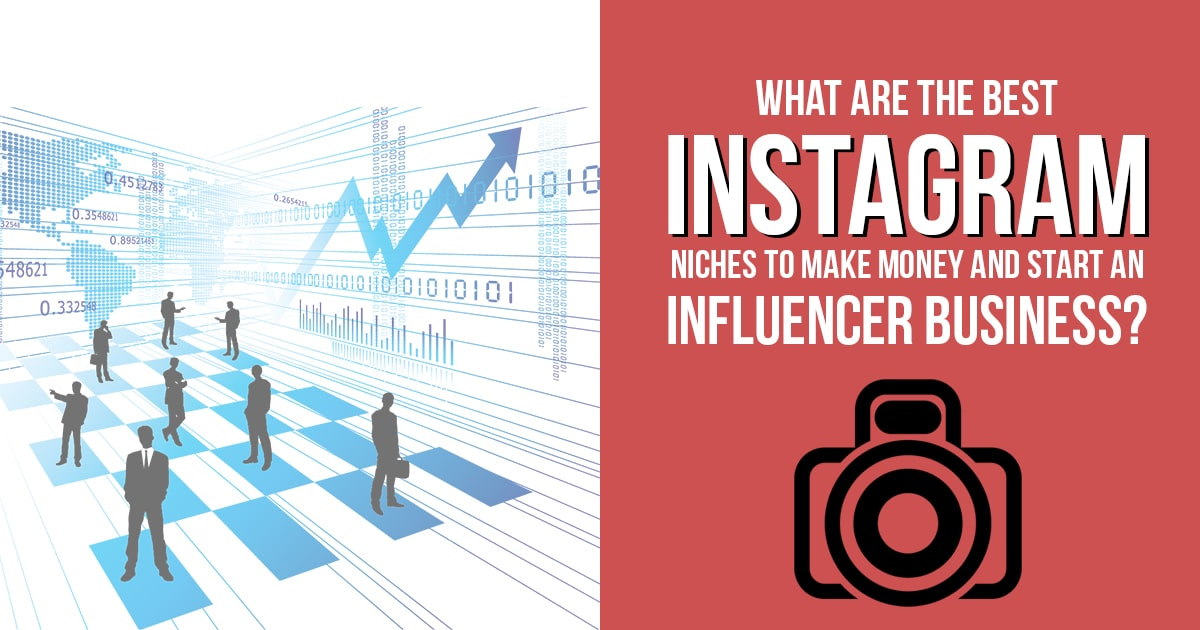 Best Instagram Niches to Make Money