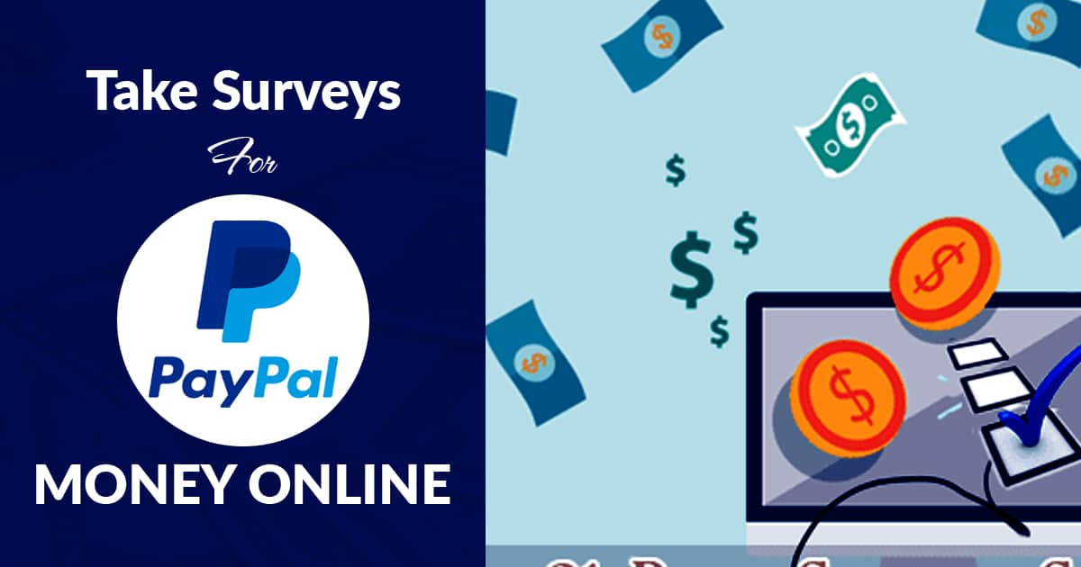 Take Surveys For PayPal Money