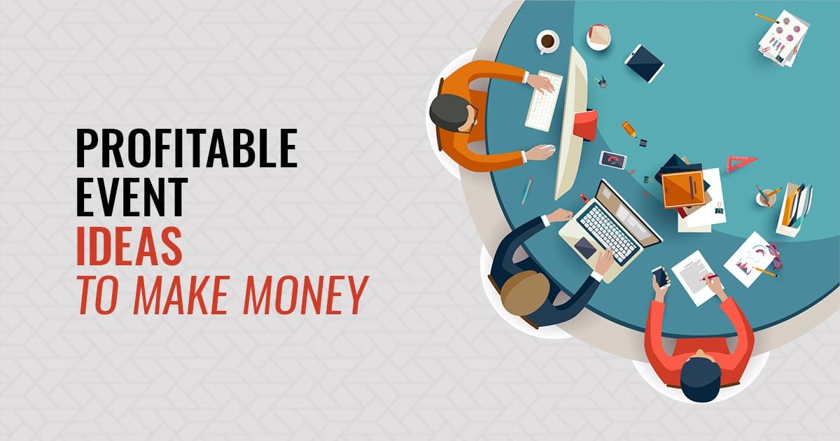 Profitable Event Ideas To Make Money