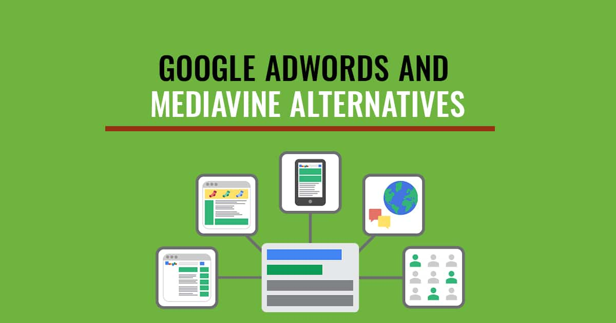 Google Adwords And Mediavine Alternatives