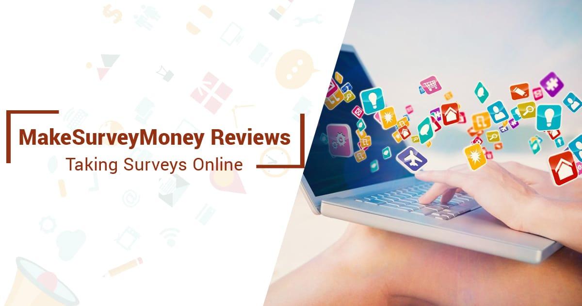 Make Survey Money Reviews – Taking Surveys Online
