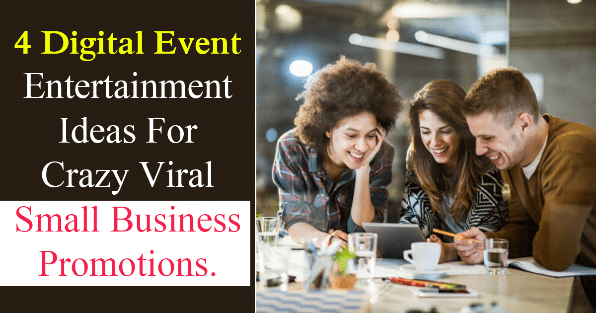 Digital Event Entertainment Ideas