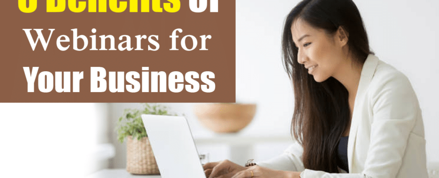 Benefits of Webinars for Business