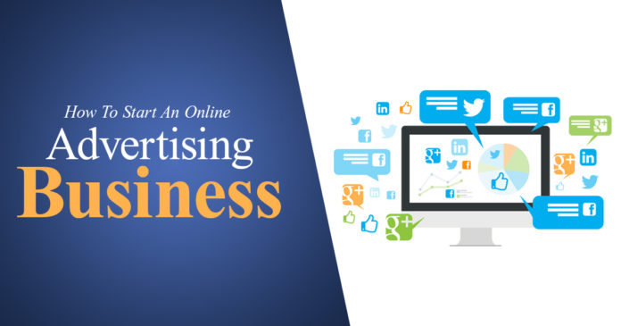 How to Start An Online Advertising Business