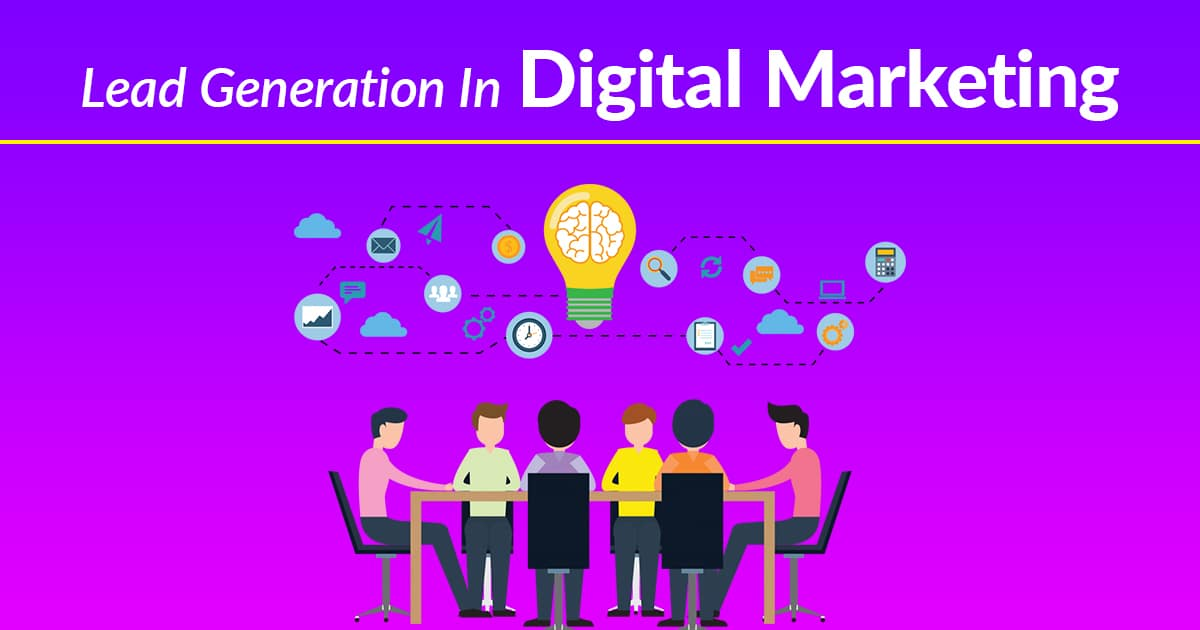 Lead Generation In Digital Marketing