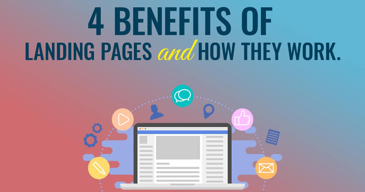 Benefits of Landing Pages and How They Work