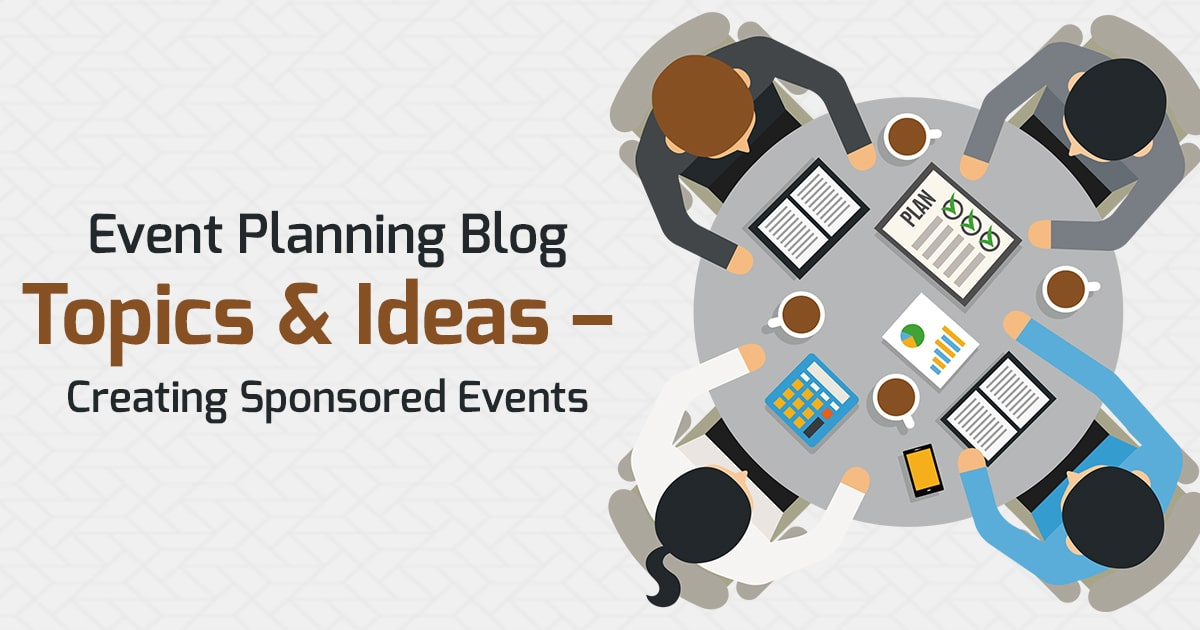 Event Planning Blog Topics and Ideas