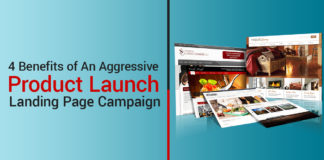 Benefits of An Aggressive Product Launch Landing Page