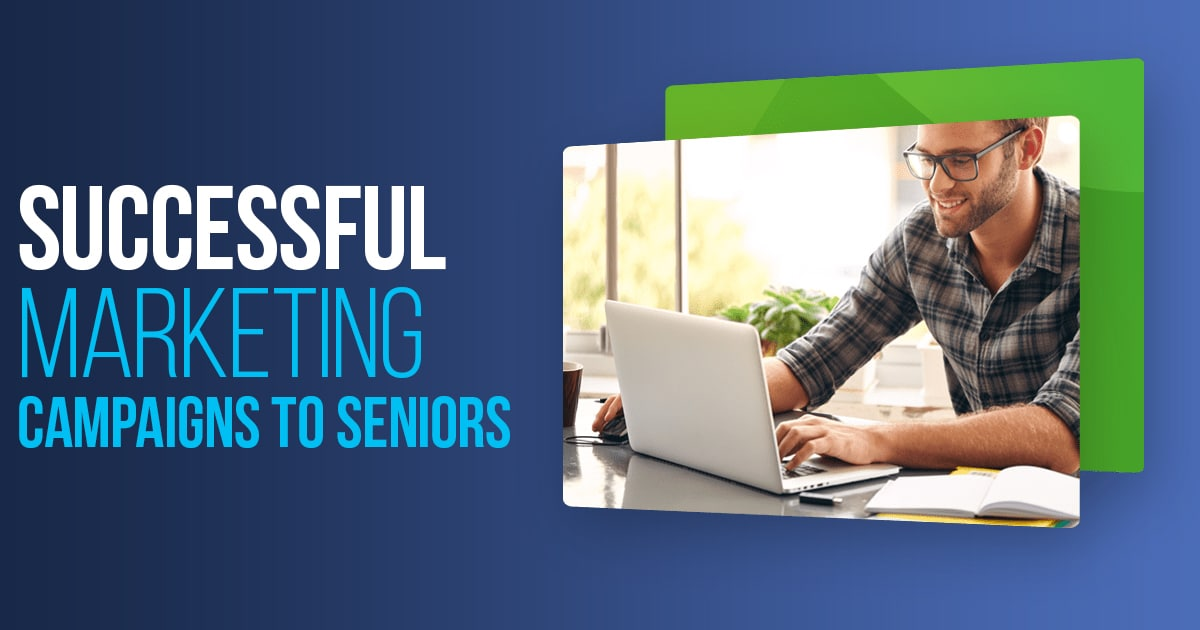 Successful Marketing Campaigns To Seniors