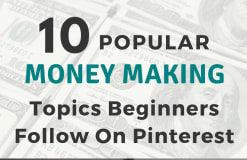 Popular Pinterest Money Making Topics