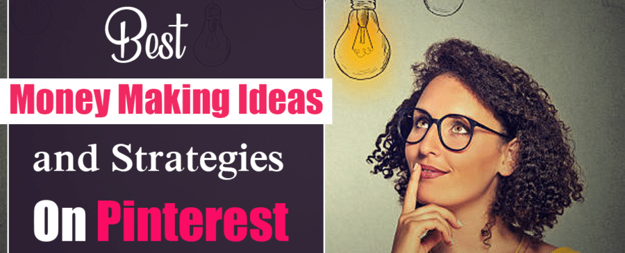 Money Making Ideas and Strategies On Pinterest