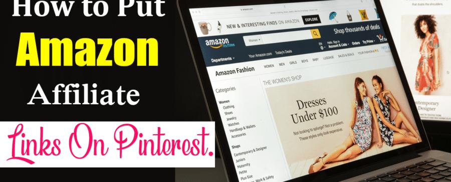 How to Put Amazon Affliate Links On Pinterest