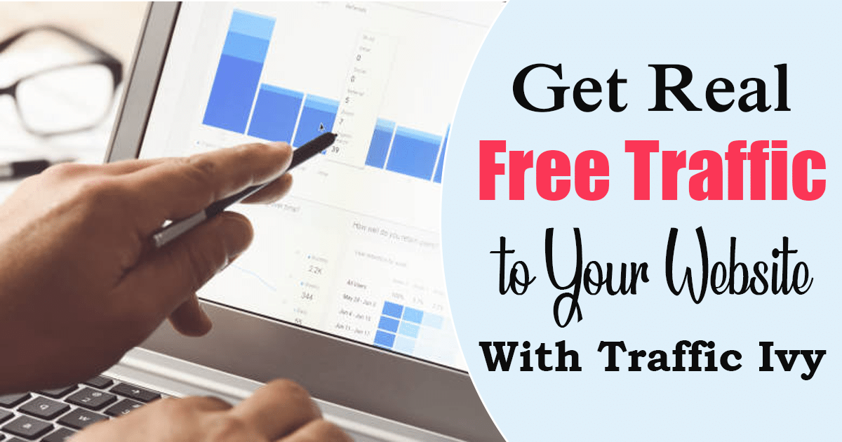 Get Real Free Traffic to Your Website With Traffic Ivy.