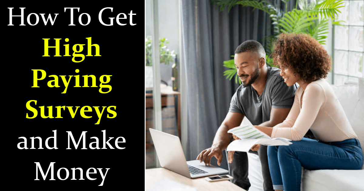 How To Get High Paying Surveys