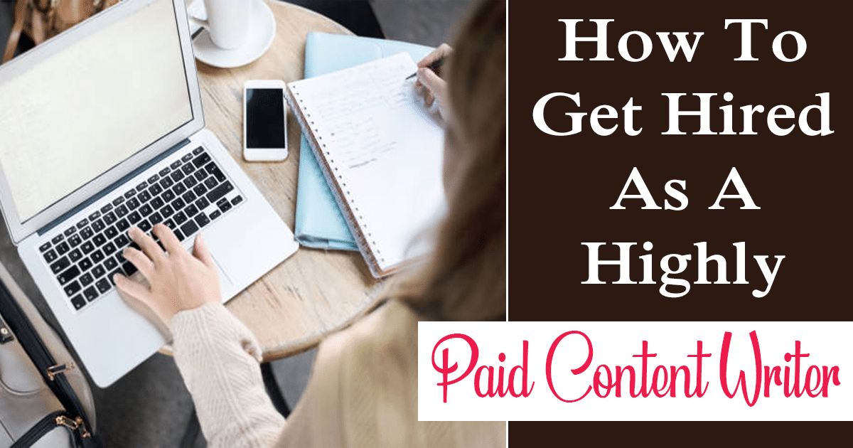 Get Hired As A Paid Content Writer
