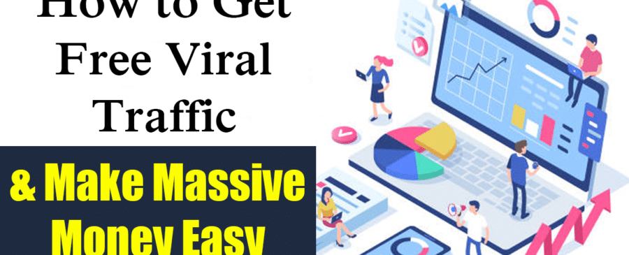 How To Get Free Viral Traffic