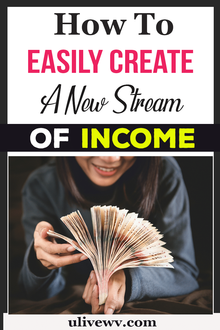Create New Stream of Income