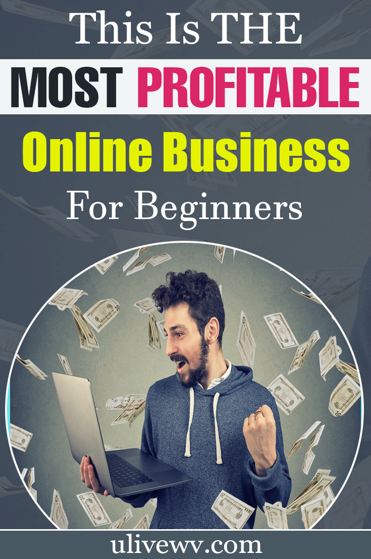 Most Profitable Online Business