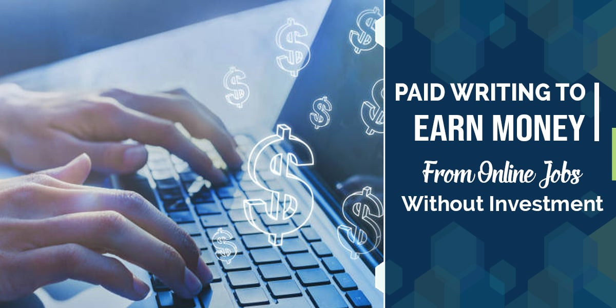 Paid Writing To Earn Money