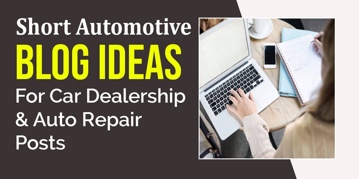 Short Automotive Blog Ideas