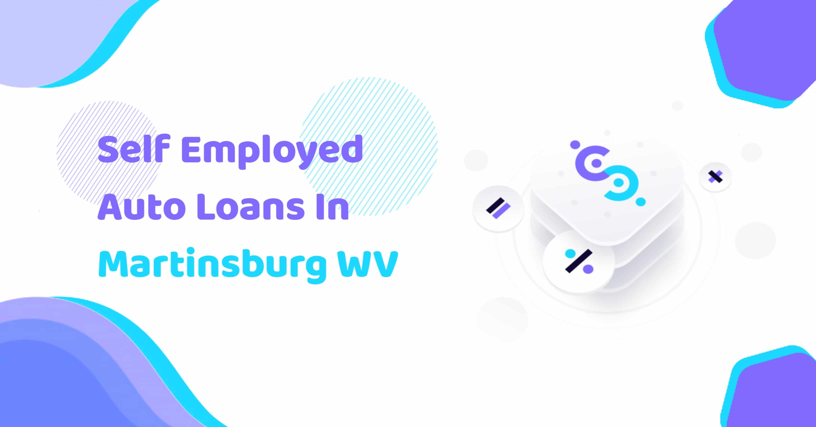 Self Employed Auto Loans In Martinsburg WV