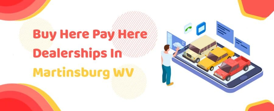 Buy Here Pay Here Dealerships In Martinsburg WV