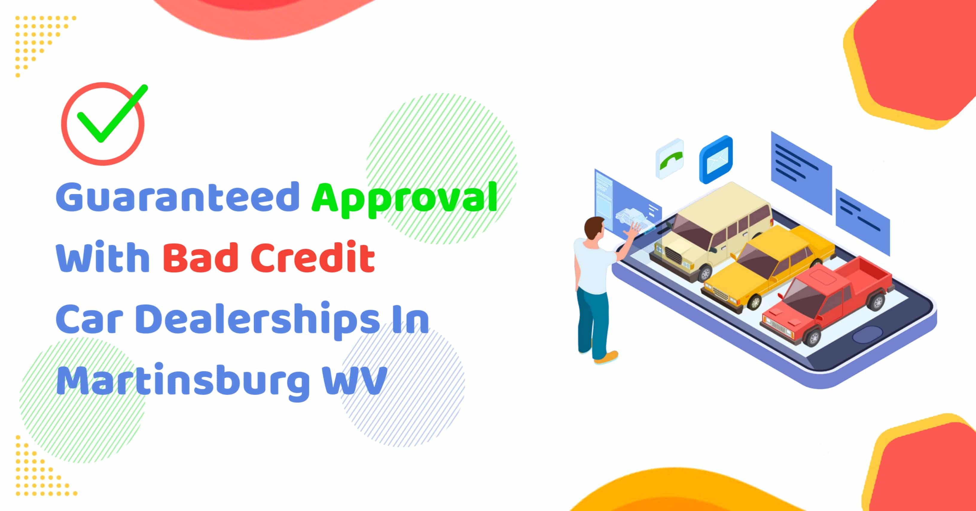 Guaranteed Approval With Bad Credit Car Dealerships in Martinsburg WV