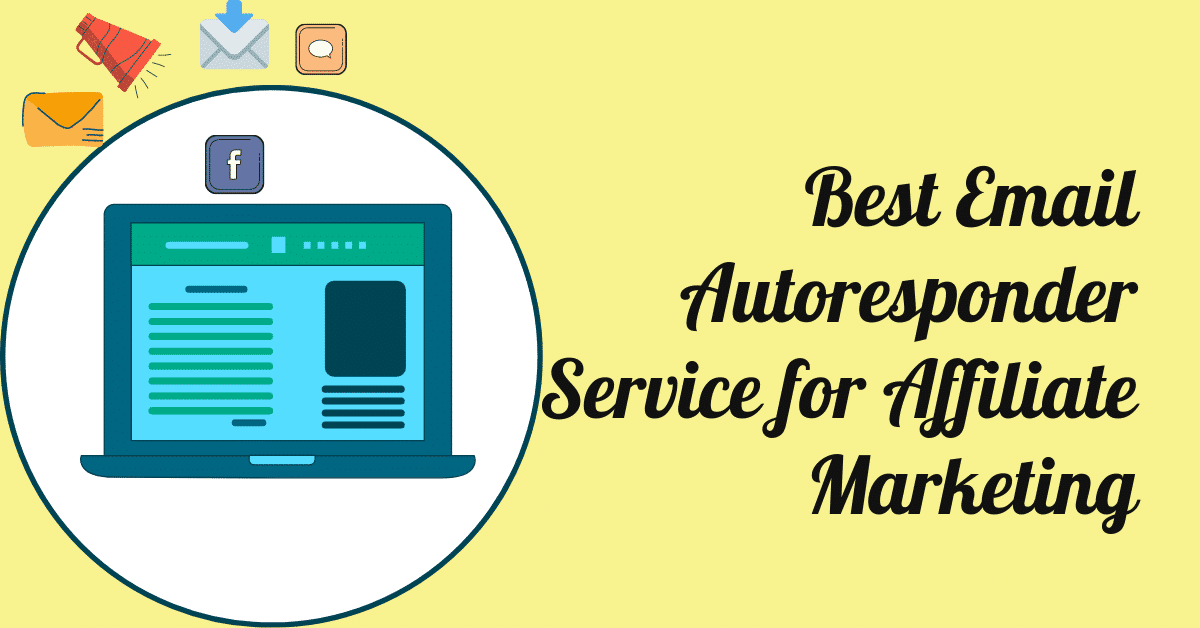 Best Email Autoresponder Service for Affiliate Marketing