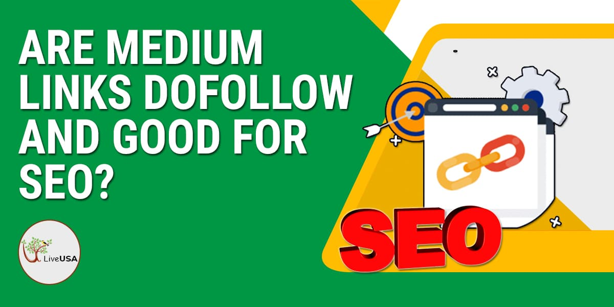 Are Medium Links Dofollow and Good for SEO?