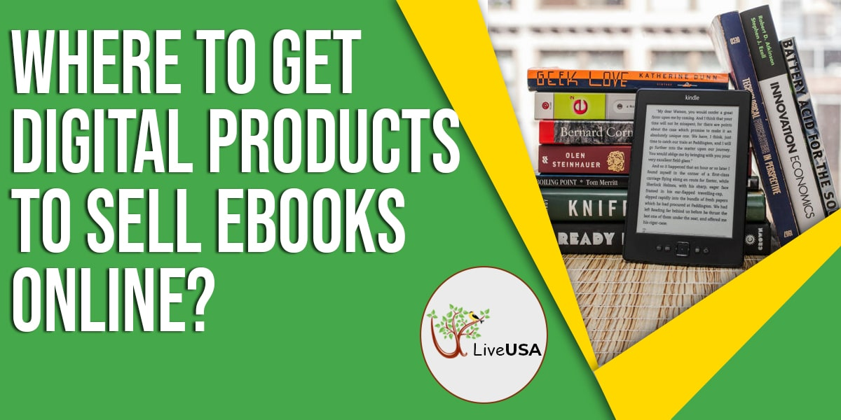 Where to Get Digital Products to Sell eBooks Online?